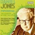 DANIEL JONES:SYMPHONIES NO.6/NO.9/THE COUNTRY BEYOND THE STARS:CHARLES GROVES(cond)/RPO/ETC
