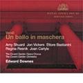 Verdi : Un Ballo in Maschera (2/23,27/1962) / Edward Downes(cond), Royal Opera House Covent Garden Orchestra & Chorus, Amy Shuard(S), etc