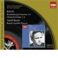 J.S.Bach: Brandenburg Concertos No.1-No.6, Orchestral Suites No.1-No.4 (1935-36) / Adolf Busch(vn/cond), Busch Chamber Players, Aubrey Brain(hrn), etc