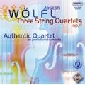 J.Wolfl : 3 String Quartets Op.4 (1/11-13/2008) / Authentic Quartet