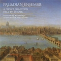 Palladian Ensemble -The London Collection: A Choice Collection,  Held by the Ears (3/1995, 2/2000) (Disc2:HDCD)
