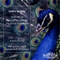 """Kodaly: Hary Janos -Suite/Dances of Galanta/Variations """"The Peacock""""(1990):Adam Fischer(cond)/Hungarian State Symphony Orchestra"""