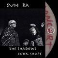 Shadows Took Shape
