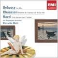 Debussy: La Mer; Chausson: Poeme de l'amour et de la mer; Ravel: Une barque sur l'ocean