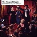 The Kings Of Diggin'