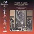 Philips: Cantiones Sacrae, etc / Mackay, Sarum Consort