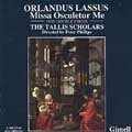 Lassus: Missa Osculetur Me / Phillips, Tallis Scholars