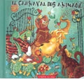 SAINT-SAENS:LE CARNAVAL DES ANIMAUX:JEAN-MARTIAL GOLAZ(cond)/TRIO WANDERER/PHILIP MAYER(narrator)/ETC