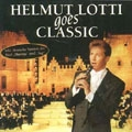 Helmut Lotti Goes Classic: The Castle Album  [CD+DVD]