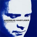 PERSPECTIVES 2:BEETHOVEN:PIANO SONATA NO.22 OP.54/BARTOK:OUT OF DOORS -SUITE SZ.81/ETC:ANDREAS HAEFLIGER(p)