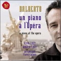 A Piano at the Opera -Liszt/Verdi/Wagner-Paraphrases/ Michel Dalberto(p)