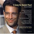 Heath: A song for Daniel Pearl / John Anderson(ob), Andres Lucas(org), Clio Gould(p), Charles Hazlewood(cond), BBC Concert Orchestra, etc
