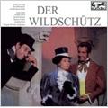 Lortzing: Der Wildschutz  (1963) / Wilhelm Schuchter(cond), Berlin Symphony Orchestra, Renate Holm(S), Gottlob Frick(B), Rudolf Schock(T), etc