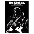 The Birthday / Live at Far East ドキュメント・ブック