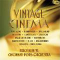 Vintage Cinema - Music from King Kong, Robin Hood, Spellbound, Sunset Boulevard, etc / Erich Kunzel(cond), Cincinnati Pops Orchestra
