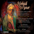"Y.Wyner: Orchestral Music - Piano Concerto ""Chiavi in Mano"", Cello Concerto ""Prologue and Narrative"", Lyric Harmony, etcY.Wyner: Orchestral Music - Piano Concerto ""Chiavi in Mano"", Cello Concerto ""Prologue and Narrative"", Lyric Harmony, etc"