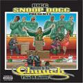 Welcome To Tha Chuuch - Da Album (Bigg Snoop Dogg Presents)