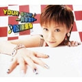 YOUR SONG ~青春宣誓~<初回生産限定盤>
