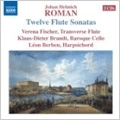 Roman: 12 Flute Sonatas / Verena Fischer(fl traverso), Klaus-Dieter Brandt(baroque vc), Leon Berben(cemb)