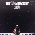 THE 10th ODYSSEY<紙ジャケット仕様初回限定盤>
