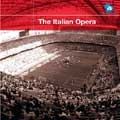 The Italian Opera! イタリア・オペラ超名曲集
