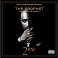 Prophet - Tupac Shakur The Best Of The Works
