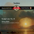 Mahler: Symphony No.8 / Simon Rattle(cond), City of Birmingham Symphony Orchestra, City of Birmingham Symphony Chorus, etc