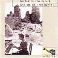 Bartok In The Desert: The Art Of Iren Marik