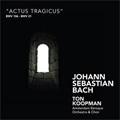 J.S.Bach: Actus Tragicus / Ton Koopman, Amsterdam Baroque Orchestra & Choir, Barbara Schlick, etc