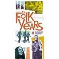 The Folk Years [Box]