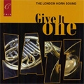 Give It One -R.Bissill, J.Lubbock, Ferguson & Downey, Blane & Martin, etc / Geoffrey Simon(cond), The London Horn Sound, Gwilym Simcock(p), etc