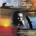 "M.O'Connor: Americana Symphony ""Variations on Appalachia Waltz"" (2006), Violin Concerto No.6 ""Old Brass"" (2003) / Mark O'Connor(vn), Marin Alsop(cond), Baltimore SO, etc"