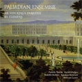 Palladian Ensemble -The Versailles Collection: The Sun King's Paradise, Les Elemens (11/1998, 5/2003) (HDCD)