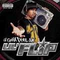 U Gotta Feel Me (Explicit Version)