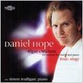 Elgar:Violin Sonata Op.82/G.Finzi :Elegy/W.Walton:Violin Sonata (9/2001):Daniel Hope(vn)/Simon Mulligan(p)