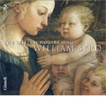 The Tallis Scholars Sing William Byrd; Mass for Five Voices, Mass for Four Voices, Mass for Three Voices, Ave Verum Corpus, The Great Service, Infelix Ego, etc