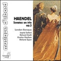 Handel: Sonates en trio Op 2 / London Baroque