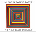 Glass: Music in Twelve Parts (Live) / Philip Glass Ensemble