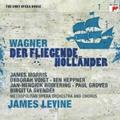 Wagner: Der Fliegende Hollander / James Levine, Metropolitan Opera Orchestra & Chorus, James Morris, etc