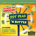 Hot Peas 'N Butter, Vol. 4:The Pod Squad