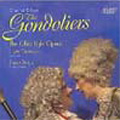 Gilbert & Sullivan:The Gondoliers :Lynn Thompson(cond)/Chorus & Orchestra of The Ohio Light Opera