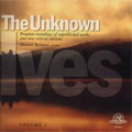 The Unknown Ives Vol 2/ Donald Berman, Stephen Drury
