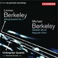LENOX & MICHAEL BERKELEY:CHAMBER WORKS FOR STRINGS:L.BERKELEY:STRING QUARTET NO.2 OP.15/M.BERKELEY:ABSTRACT MIRROR/ETC:THOMAS CARROLL(vc)/CHILINGIRIAN QUARTET