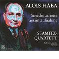 Alois Haba :Complete String Quartets/Tagebuch-Notizen op.101:Stamitz Quartet