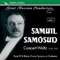 Great Russian Conductors Vol.1 :Samuil Samosud -Concert-Waltz (2/11/1953):Glinka/Glazunov/Tchaikovsky/etc:Moscow TV&Radio Symphony Orchestra/etc