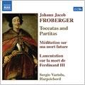 Froberger:Toccatas And Partitas:Harpsichord Works:Sergio Vartolo
