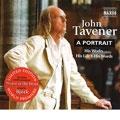 John Tavener - A Portrait