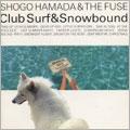CLUB SURF&SNOW BOUND