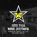 LESS TALK,MORE JUSTROCK