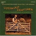 Cotswold Craftsmen - Gloucestershire Country Life / Various Artists (CD-R)